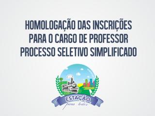 Homologada as inscrições para o Processo Seletivo Simplificado para a função de Professor