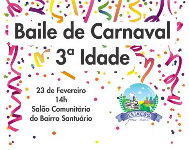 Baile de Carnaval para a 3ª Idade será no dia 23