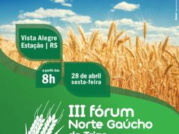 Fórum Norte Gaúcho de Trigo acontece esse mês