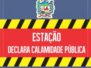 Estação decreta situação de calamidade pública