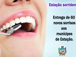 Mais sorrisos proporcionados pela Secretaria Municipal de Saúde de Estação!