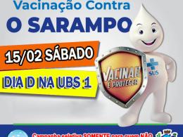 📣 ATENÇÃO! 📣 DIA D CONTRA O SARAMPO 15/02 SÁBADO