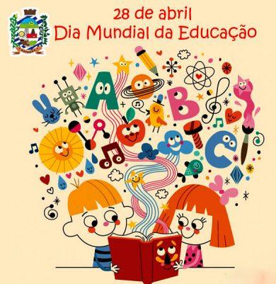 28 de abril, Dia Mundial da Educação!