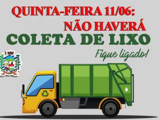📣📣 ATENÇÃO! NÃO HAVERÁ COLETA DE LIXO DIA 11/06 FERIADO 📣📣