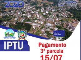 3ª PARCELA DO IPTU VENCE DIA 15 DE JULHO