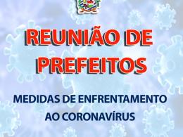 PREFEITOS DA MICRORREGIÃO SE REÚNEM PARA COOPERAR AÇÕES DE ENFRENTAMENTO AO NOVO CORONAVÍRUS