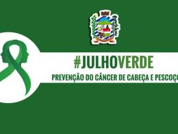 Julho Verde – alerta sobre prevenção de câncer de cabeça e pescoço