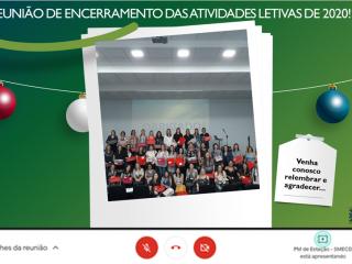 Na semana passada foi realizada através do Google meet a REUNIÃO DE ENCERRAMENTO DAS ATIVIDADES LETIVAS DE 2020!