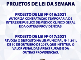 PROJETOS DE LEI DA SEMANA