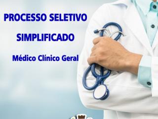 ABERTO PROCESSO SELETIVO SIMPLIFICADO MÉDICO CLÍNICO GERAL