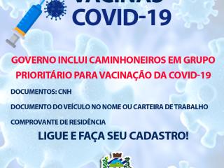 Governo inclui caminhoneiros em grupo prioritário para vacinação da Covid-19
