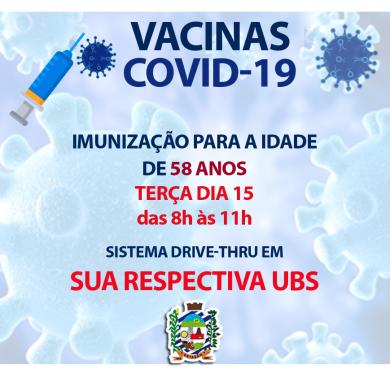 IMUNIZAÇÃO CONTRA COVID-19 PARA IDADE DE 58 ANOS