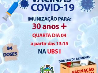IMUNIZAÇÃO COVID-19 PARA 30 ANOS +