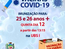 IMUNIZAÇÃO COVID-19 PARA 25 E 26 ANOS +