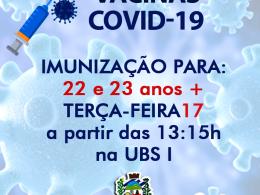 IMUNIZAÇÃO COVID-19 para 22 e 23 anos ➕
