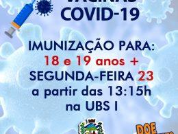 IMUNIZAÇÃO COVID-19 PARA 18 e 19 ANOS +