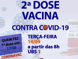2ª DOSE da IMUNIZAÇÃO contra COVID-19 para MUNÍCIPES que REALIZARAM a 1ª DOSE em 17/08 da CORONAVAC