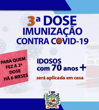 3ª DOSE DA IMUNIZAÇÃO CONTRA COVID-19