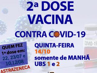 2ª DOSE da IMUNIZAÇÃO contra COVID-19 para MUNÍCIPES que REALIZARAM a 1ª DOSE em 22, 23/07 e 10, 12/08